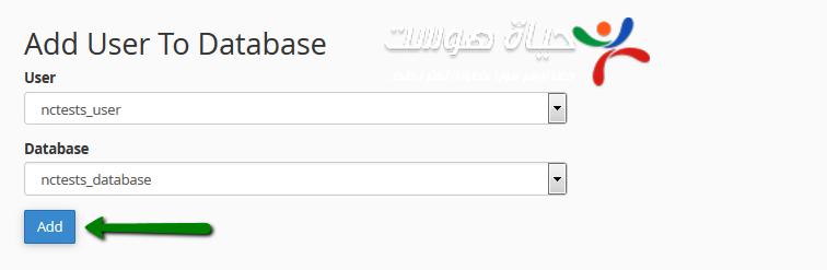 نختار إسم المستخدم وإسم القاعده الذين تم انشاءهما للتو ونضغط ( Add )